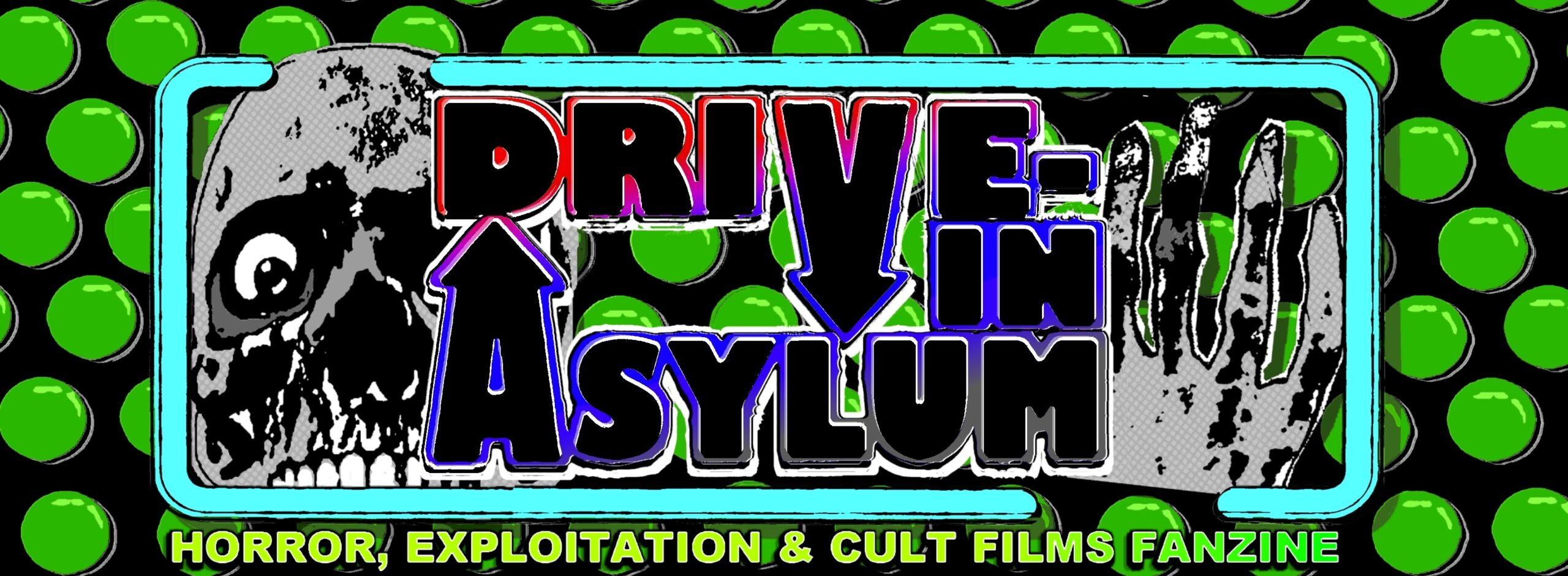 Drive in Asylum